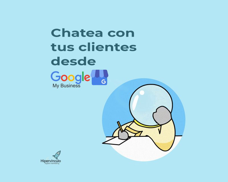 chatea desde google my business